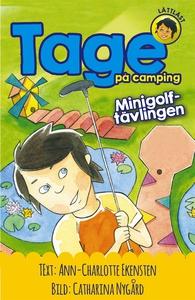 Tage på camping : Minigolftävlingen  (e-bok) av