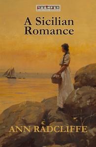 A Sicilian Romance (e-bok) av Ann Radcliffe