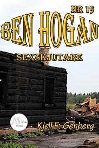 Ben Hogan - Nr 19 - Sexskjutare (e-bok) av Kjel