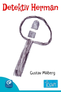 Detektiv Herman (e-bok) av Gustav Millberg