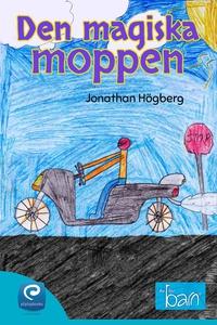 Den magiska moppen (e-bok) av Jonathan Högberg