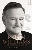 Robin Williams : när skratten har tystnat