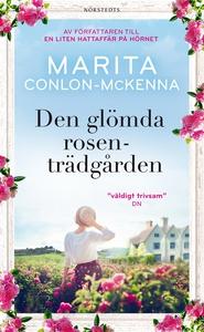 Den glömda rosenträdgården (e-bok) av Marita Co