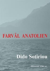 Farväl Anatolien (e-bok) av Dido Sotiriou