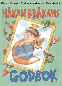 Håkan Bråkans godbok (e-bok) av Sören Olsson, A