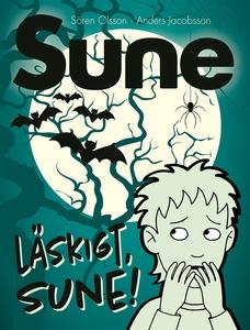 Läskigt, Sune! (e-bok) av Sören Olsson, Anders