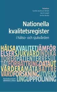 Nationella  kvalitetsregister i hälso- och sjuk