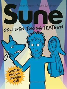 Sune och den tokiga teatern (e-bok) av Sören Ol