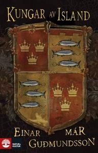 Kungar av Island (e-bok) av Einar Mar Gudmundss