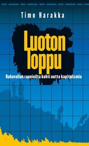 Luoton loppu (e-bok) av Timo Harakka