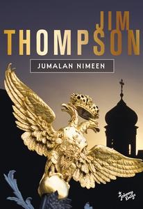 Jumalan nimeen (e-bok) av Jim Thompson