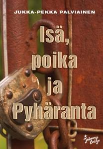Isä, poika ja Pyhäranta (e-bok) av Jukka-Pekka