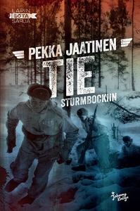Tie Sturmbockiin (e-bok) av Pekka Jaatinen