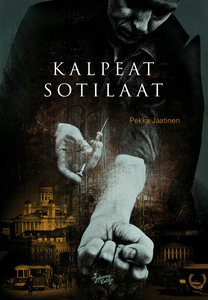 Kalpeat sotilaat (e-bok) av Pekka Jaatinen