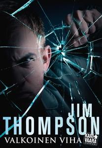 Valkoinen viha (e-bok) av Jim Thompson