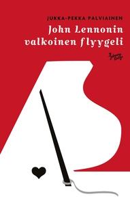 John Lennonin valkoinen flyygeli (e-bok) av Juk