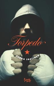 Torpedo (e-bok) av Pekka Jaatinen