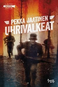 Uhrivalkeat (e-bok) av Pekka Jaatinen