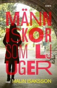 Människor som ljuger (e-bok) av Malin Isaksson