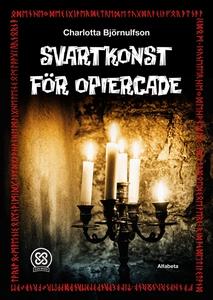 Svartkonst för opiercade (e-bok) av Charlotta B