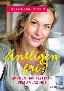 Äntligen fri? (e-bok) av Helena Harrysson