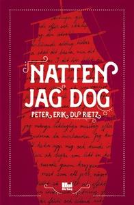 Natten jag dog (e-bok) av Peter Erik Du Rietz
