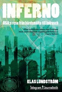 Inferno - USA:s resa från härdsmälta till kolru
