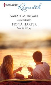 Stora rubriker/Bara du och jag (e-bok) av Fiona