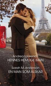 Hennes hemlige man/En man som älskar (e-bok) av