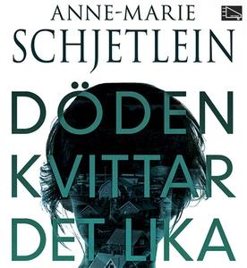 Döden kvittar det lika (ljudbok) av Anne-Marie