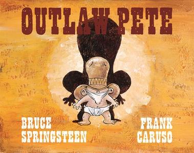 Outlaw Pete (e-bok) av Bruce Springsteen