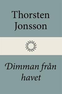 Dimman från havet (e-bok) av Thorsten Jonsson