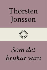 Som det brukar vara (e-bok) av Thorsten Jonsson