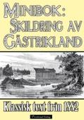 Minibok: Skildring av Gästrikland 1882