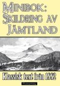 Minibok: Skildring av Jämtland 1882