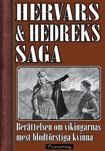 Hervars och Hedreks saga - Berättelsen om vikin