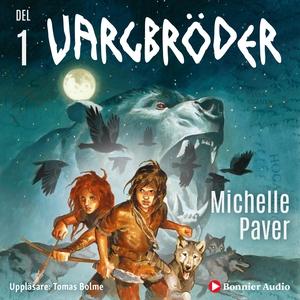 Vargbröder (ljudbok) av Michelle Paver