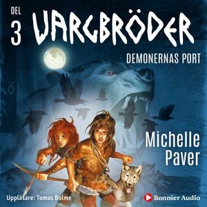 Vargbröder. Demonernas port (ljudbok) av Michel