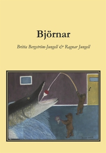 Björnar (e-bok) av Britta Bergström-Jungell, Ra