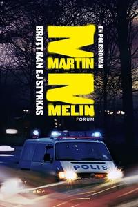 Brott kan ej styrkas (e-bok) av Martin Melin