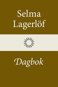 Dagbok (Mårbacka III) (e-bok) av Selma Lagerlöf