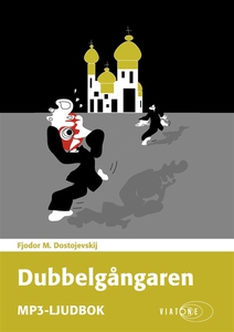 Dubbelgångaren (ljudbok) av Fjodor M. Dostojevs