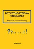 DET PSYKO-FYSISKA PROBLEMET
