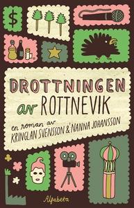 Drottningen av Rottnevik (e-bok) av Kringlan Sv