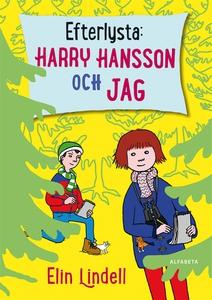 Efterlysta: Harry Hansson och jag (e-bok) av El