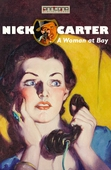 Nick Carter - A Woman at Bay
