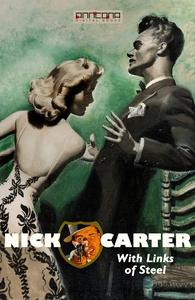 Nick Carter - With Links of Steel (e-bok) av Jo