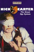 Nick Carter - The Great Spy System