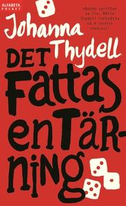 Det fattas en tärning (e-bok) av Johanna Thydel
