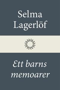 Ett barns memoarer (Mårbacka II) (e-bok) av Sel